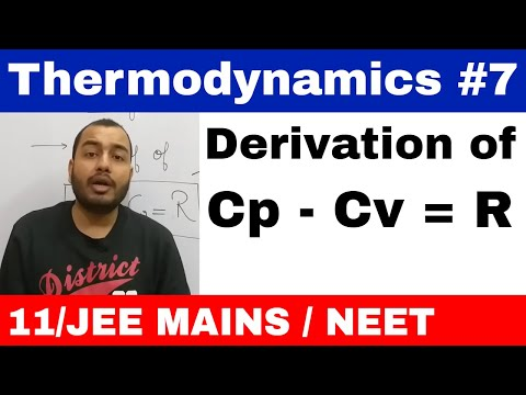 Thermodynaimcs 07 || Derivation of Cp - Cv = R , Mayer's relation important for School Exams || Mp3