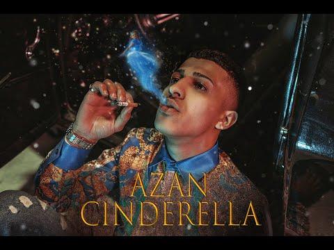 AZAN - Cinderella (Official Video)