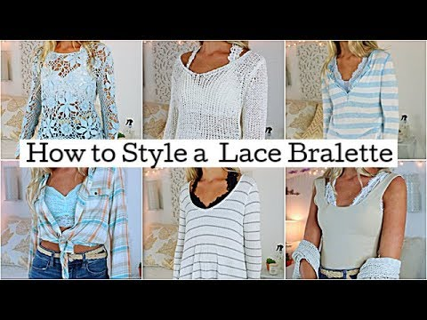 How To Style Lace Bralettes