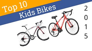 10 Best Kids Bikes 2015