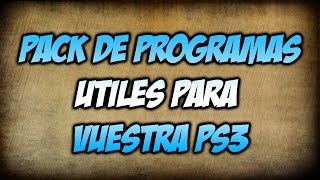 Pack de programas para PS3 | Programas útiles | DakinModZ