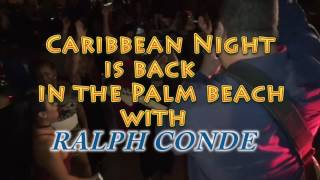 Official Music Video of Ralph Conde Caribbean Show