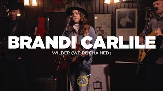 Brandi Carlile - Wilder (We're Chained) - Naked Noise Session
