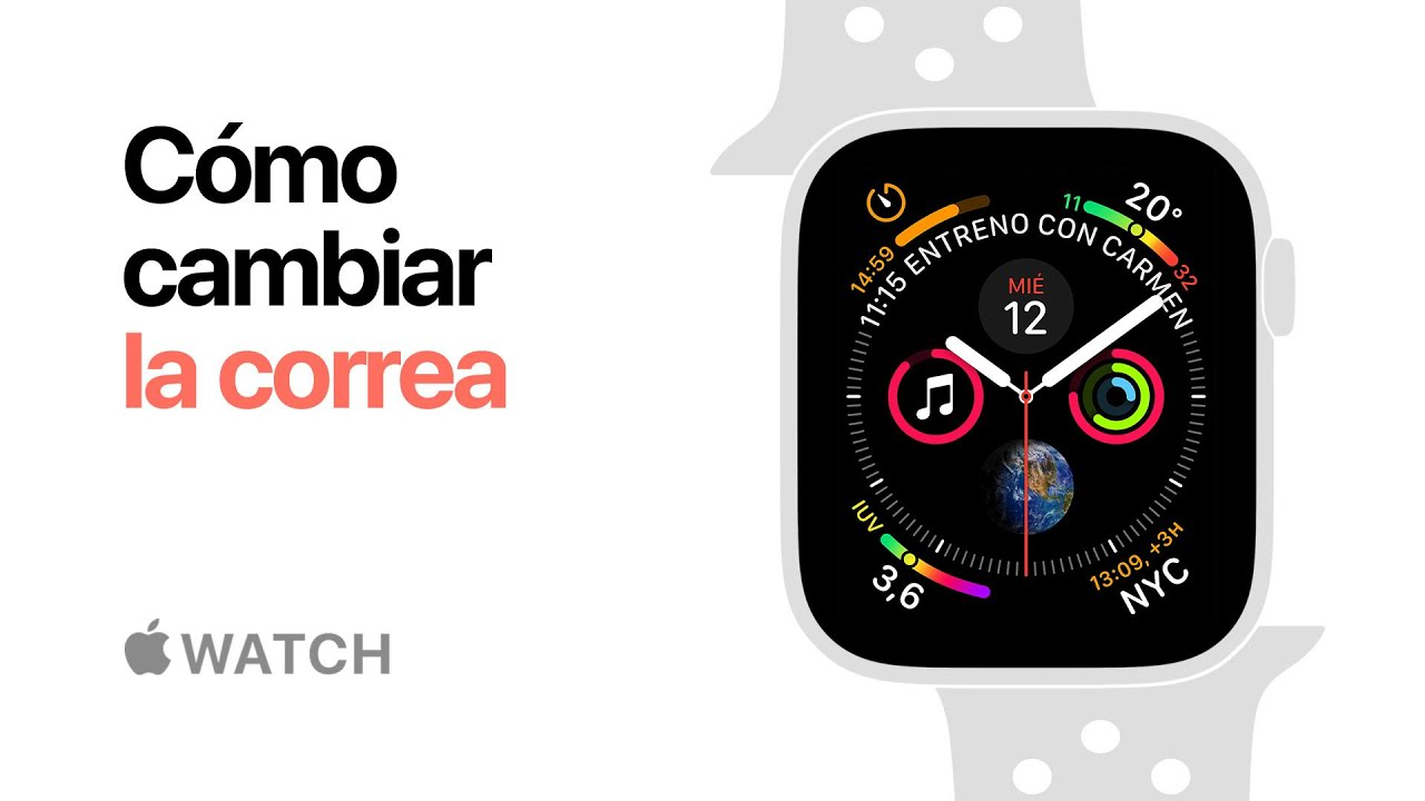 TUTORIAL Cómo cambiar la correa del Apple Watch y más