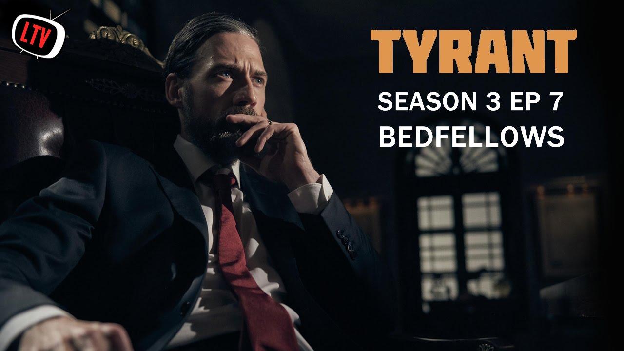 Download Tyrant Season 3/Episode 7 Review - Bedfellows