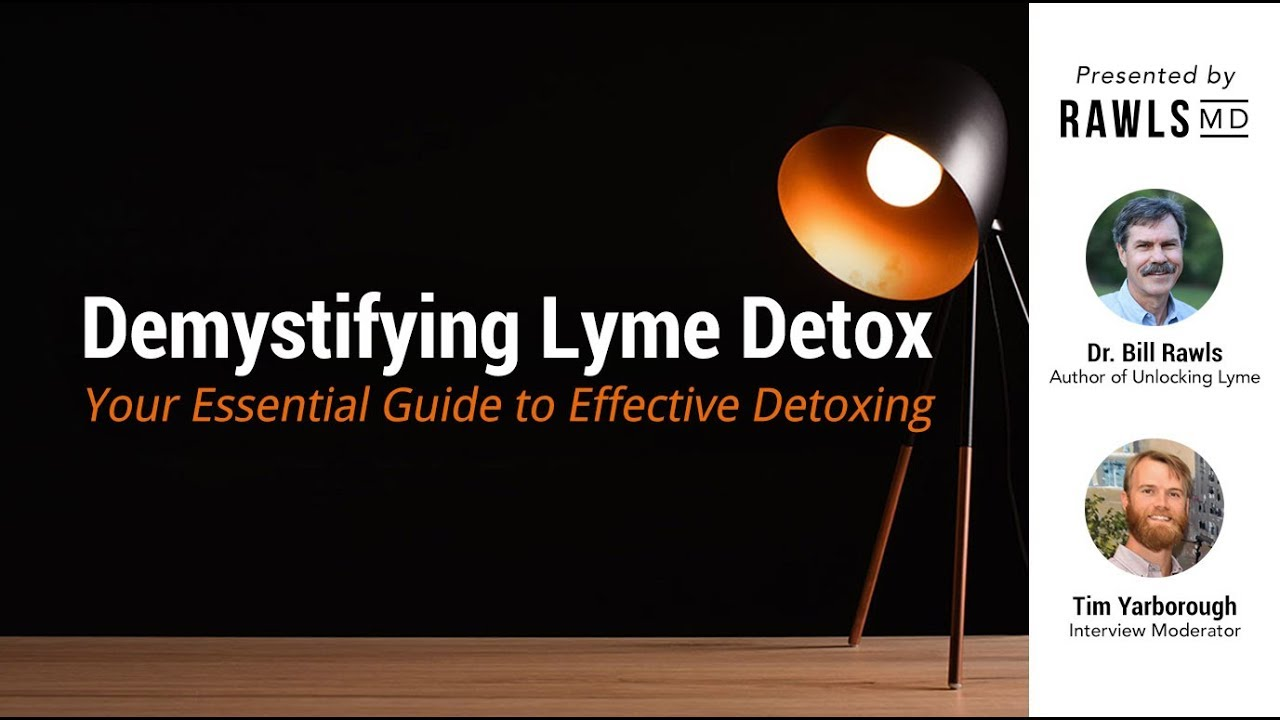 The Top 3 Myths About Lyme Detox, Busted | RawlsMD