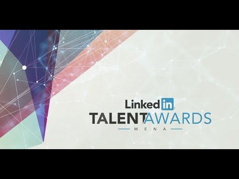 LinkedIn MENA Talent Awards 2016 Recap