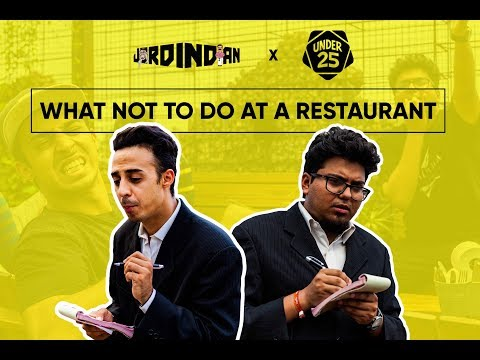 What Not To Do At A Restaurant  | Jordindian | Under 25