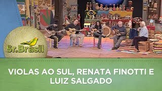 Sr. Brasil   Violas ao Sul, Renata Finotti e Luiz Salgado