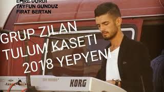 Grup Zilan 2018 yepyeni muhteşem tulum kaseti...