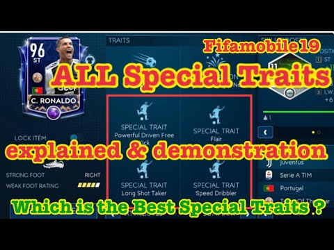 All Special Traits Explained & Demonstrations In Fifamobile20 !  Which Is The Best Special Traits ?