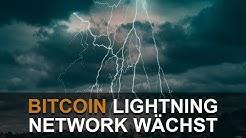 BITCOIN LIGHTNING NETWORK GEWINNT AN AKZEPTANZ