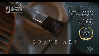 Brave Art (Short Documentary)