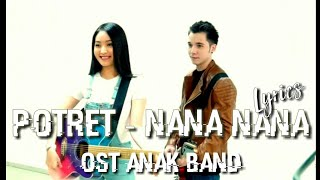 POTRET - NANA NANA OST ANAK BAND ( Official Lyrics Video ) | Yatoon Official