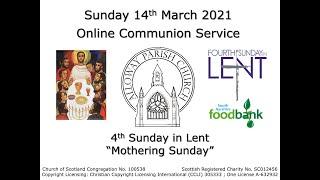Alloway Parish Church Online Communion Service - Sunday, 14th March 2021