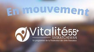 En Mouvement 101 | C'est quoi? | Vitalité 55+ Saskatchewan
