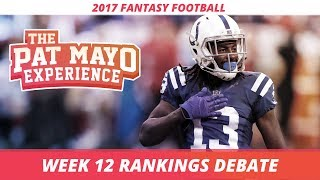 2017 Fantasy Football - Week 12 Rankings Debate, Sleepers, Starts and Sits