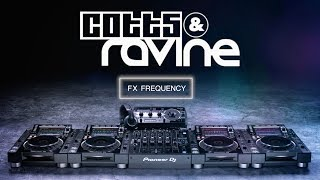 Cotts & Ravine NXS2 Tips and Tricks – Frequency FX