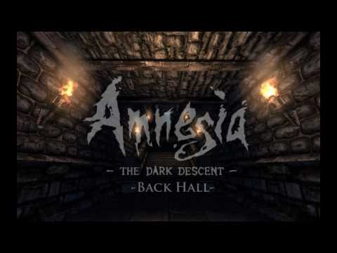 Amnesia: The Dark Descent -Back Hall- [Extended]