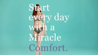 Start Everyday with a Miracle Comfort