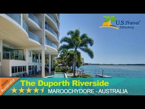 The Duporth Riverside - Maroochydore Hotels, Australia