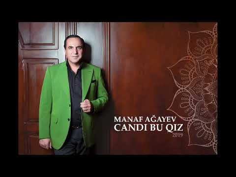 Manaf Agayev Candi Bu Qiz Youtube