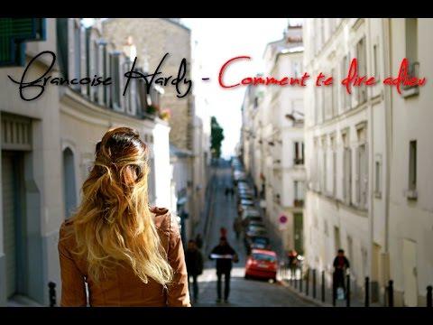 Francoise Hardy - Comment te dire adieu ( Gainsbourg Pour Toujours )
