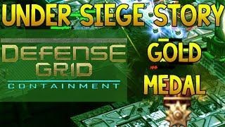 Defense Grid: Containment | Under Siege Gold Medal - 4