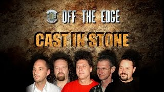 Off the Edge - Cast in Stone (Parts 1 & 2)