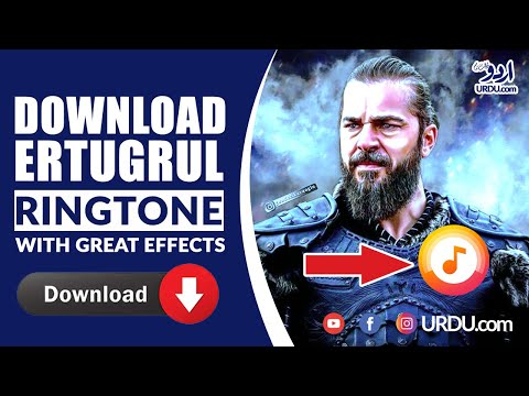 download-dirilis-ertugrul-ringtone-with-great-effects