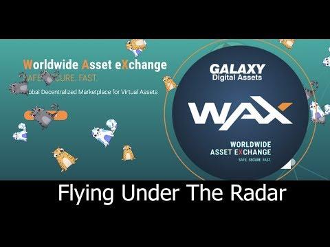 WAX Token is Flying Under The Radar into 2018