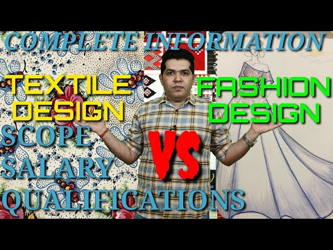 Difference Between Fashion Design Textile Design Scope Salary Qualification By Vikas Punia Youtube