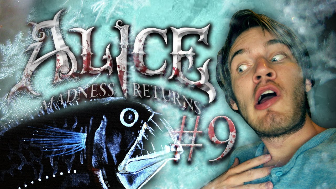 Pewdiepie plays Alice: The Madness Returns - Part 9