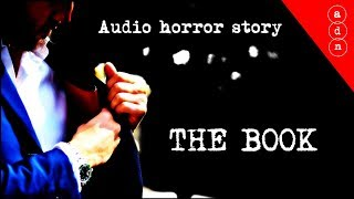 Audio horror story -  The book