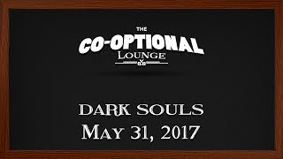 The Co-Optional Lounge plays Dark Souls: The Boardgame [Strong Language]
