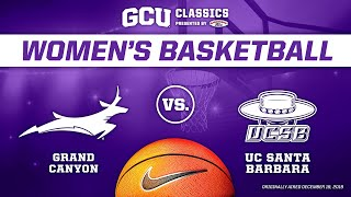 GCU Classics: Women's Basketball vs UCSB December 19, 2019