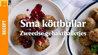 Zweedse gehaktballetjes (Små köttbullar)