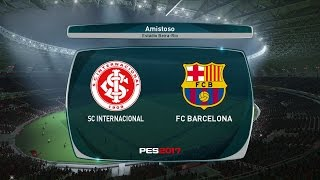 PES 2017 - Internacional vs Barcelona - Estádio Beira Rio - Modo ESTRELA - Playstation 4