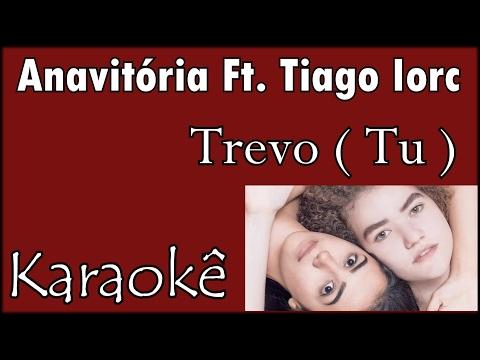 Anavitória - Trevo -- Karaokê Violão Acústico