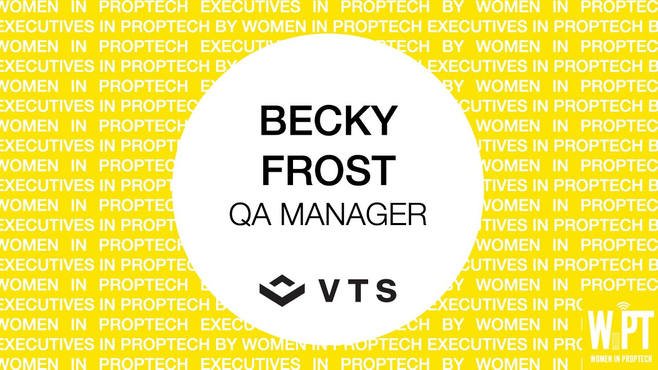 EXECUTIVE INTERVIEW WITH BECKY FROST, QA MANAGER FROM VTS