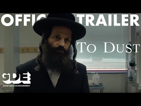 To Dust Official Trailer