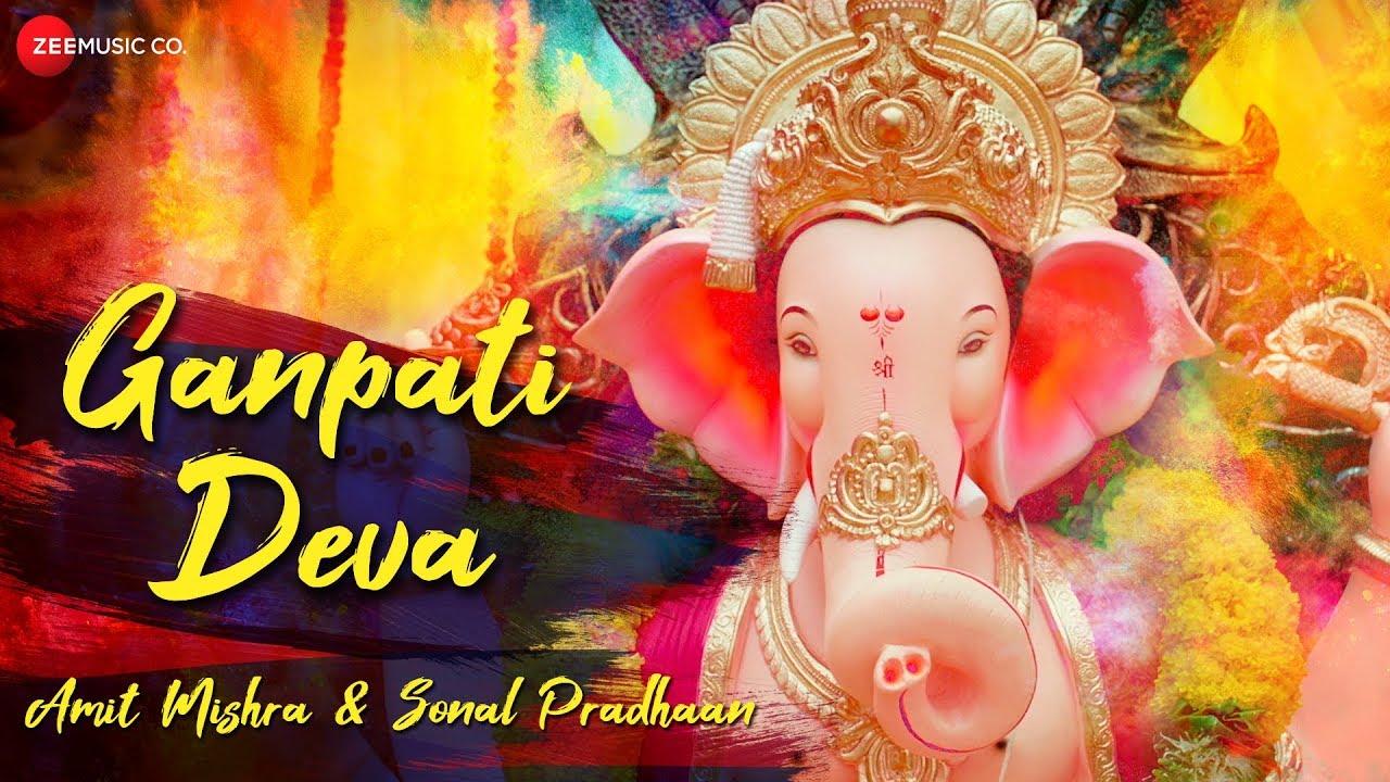 Ganpati Deva | Zee Music Devotional | Amit Mishra | Sonal Pradhaan | Aditya Dev | Deva Shree Ganesha