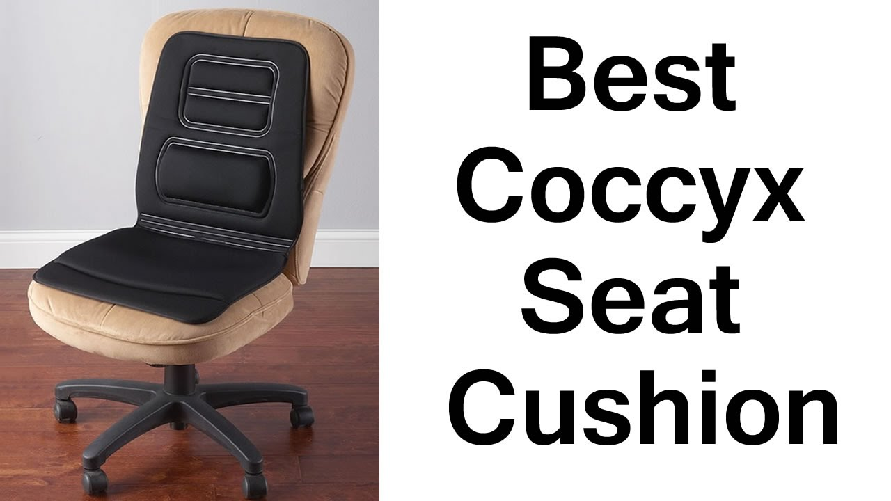 Best Coccyx Seat Cushion For Tailbone Pain