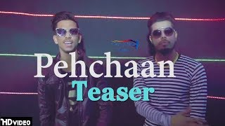 Pehchaan ( Teaser ) | Upcoming Pop Song 2018 | Mr Virus, Michael VSR | VOHM