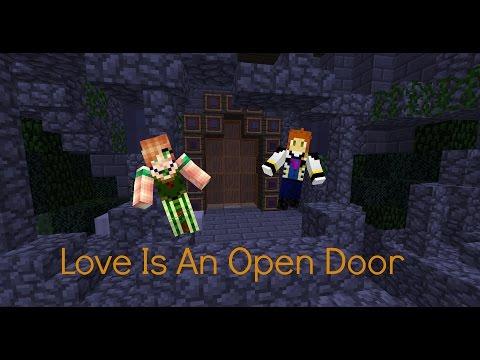 Love Is An Open Door - Minecraft - Old