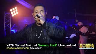"VAYB Mickael Guirand ""Lanmou Fasil"" Fort Lauderdale! (July 8 - 2017)"