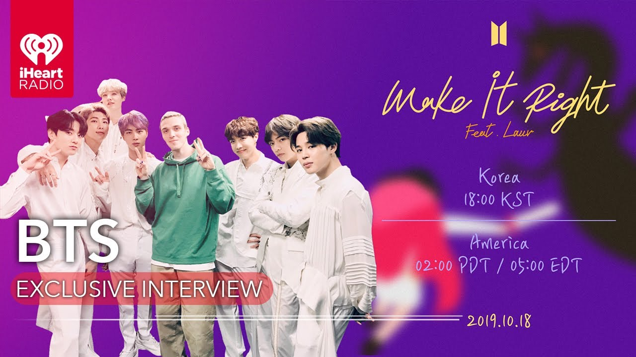 Bts Speaks On Their New Version Of Make It Right Featuring Lauv