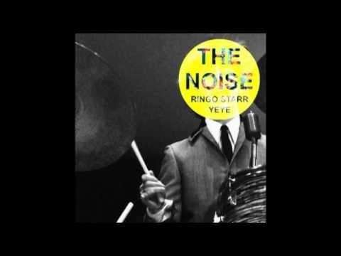 The Noise - Ringo Starr (radio edit) mp3