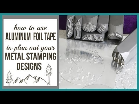 How to Use Aluminum Foil Tape, to Plan Out Your Metal Stamping Designs - Beaducation.com