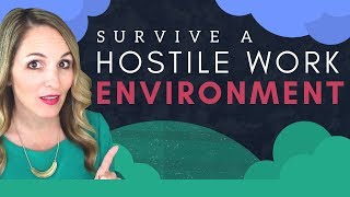 Toxic Workplace Environment - How To Deal With a Toxic Work Environment